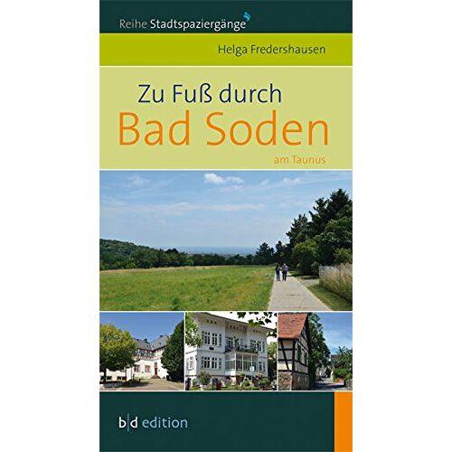 Helga Fredershausen - Zu Fuß durch Bad Soden - Preis vom 11.05.2021 04:49:30 h