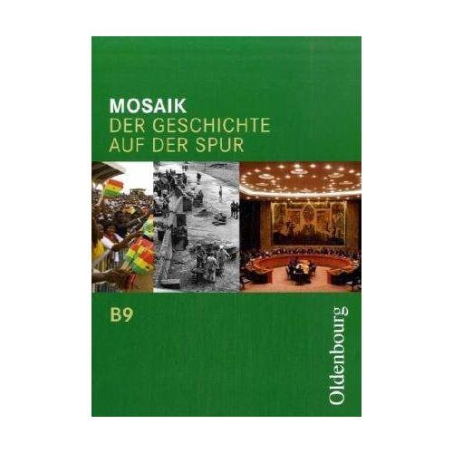 Dorina Jechnerer - Mosaik - Ausgabe B. Der Geschichte auf der Spur. Zum neuen Lehrplan für Gymnasien in Bayern - Preis vom 21.10.2020 04:49:09 h
