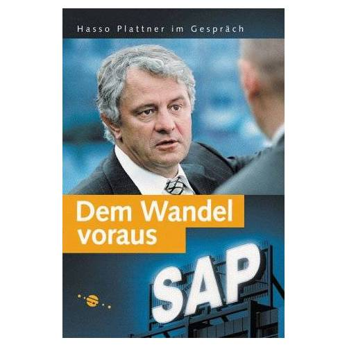 Hasso Plattner - Dem Wandel voraus: Hasso Plattner im Gespräch (SAP PRESS) - Preis vom 07.05.2021 04:52:30 h