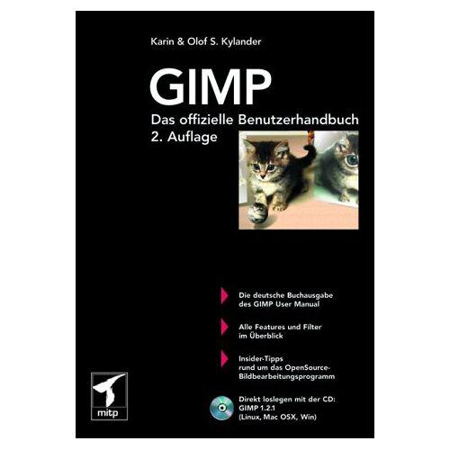 Karin Kylander - GIMP - Das offizielle Benutzerhandbuch - Preis vom 16.05.2021 04:43:40 h