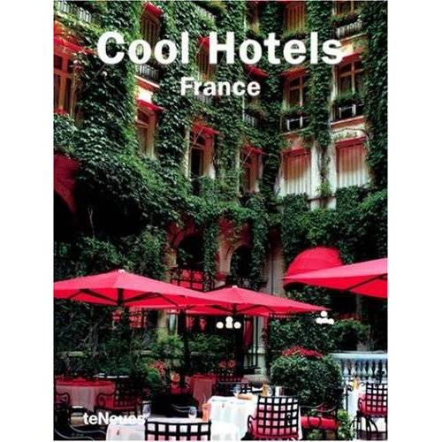 teNeues - Cool Hotels France (Cool Hotels) (Cool Hotels) - Preis vom 12.04.2021 04:50:28 h