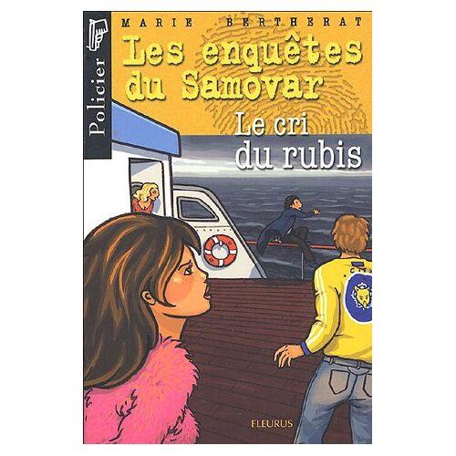 Marie Bertherat - Les enquêtes du Samovar : Le cri du rubis - Preis vom 28.02.2021 06:03:40 h