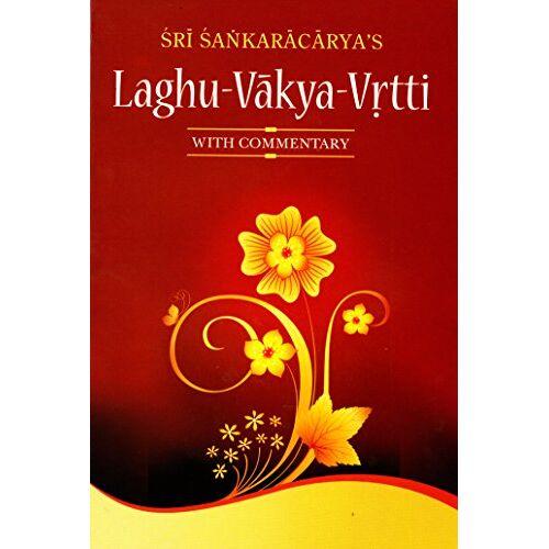 Sri Sankaracarya - Laghu-Vakya-Vrtti - Preis vom 23.10.2020 04:53:05 h