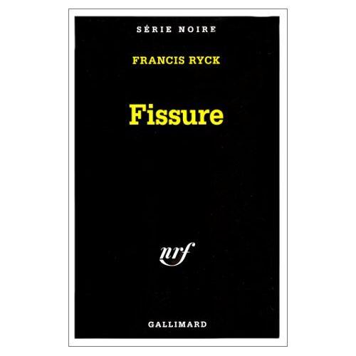 Francis Ryck - Fissure (Serie Noire 1) - Preis vom 15.04.2021 04:51:42 h
