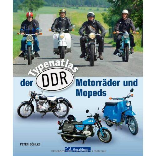 Peter Böhlke - Typenatlas der DDR-Motorräder und Mopeds - Preis vom 07.09.2020 04:53:03 h