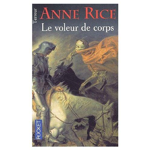 Anne Rice - Le voleur de corps - Preis vom 14.01.2021 05:56:14 h