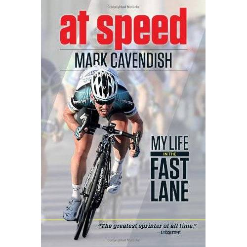 Mark Cavendish - At Speed: My Life in the Fast Lane - Preis vom 18.04.2021 04:52:10 h