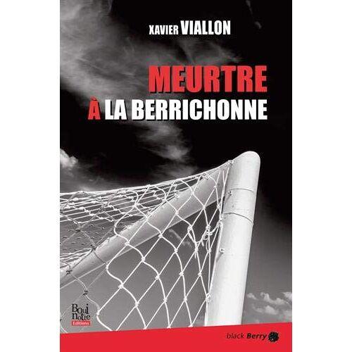 Xavier Viallon - Meurtre à la Berrichonne - Preis vom 16.04.2021 04:54:32 h