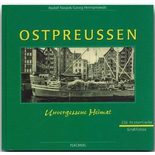 Rudolf Naujok - Ostpreußen. Westpreußen, Danzig, Memel - Preis vom 14.05.2021 04:51:20 h