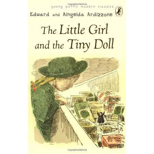Aingelda Ardizzone - The Little Girl and the Tiny Doll (Puffin Modern Classics) - Preis vom 18.04.2021 04:52:10 h