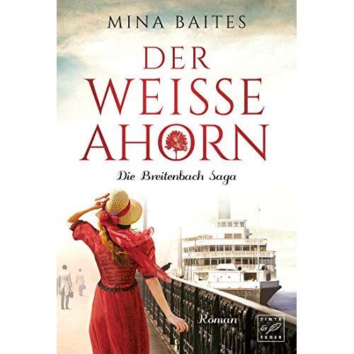 Mina Baites - Der weiße Ahorn (Die Breitenbach Saga, Band 1) - Preis vom 18.04.2021 04:52:10 h
