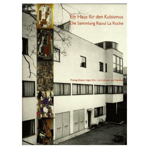 Katharina Schmidt - Ein Haus für den Kubismus - Preis vom 11.05.2021 04:49:30 h
