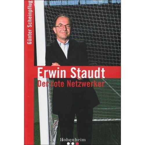 Günter Scheinpflug - Erwin Staudt: Der rote Netzwerker - Preis vom 30.09.2020 04:49:21 h