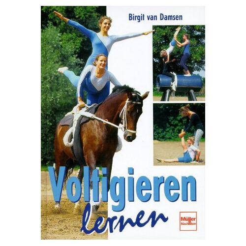 Damsen, Birgit van - Voltigieren lernen - Preis vom 10.04.2021 04:53:14 h