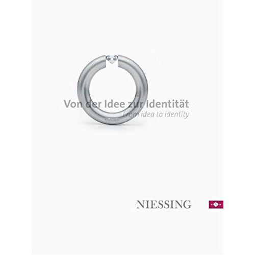 - NIESSING - Von der Idee zur Identität: NIESSING - From idea to identity - Preis vom 11.05.2021 04:49:30 h