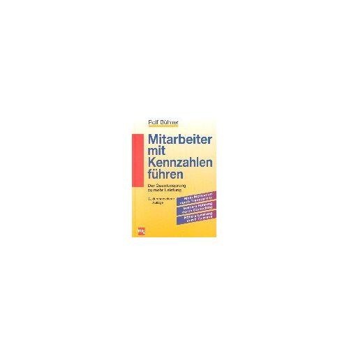 Rolf Bühner - Mitarbeiter mit Kennzahlen führen - Preis vom 05.09.2020 04:49:05 h