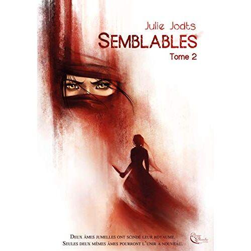 Julie Jodts - Semblables, Livre II - Preis vom 06.05.2021 04:54:26 h