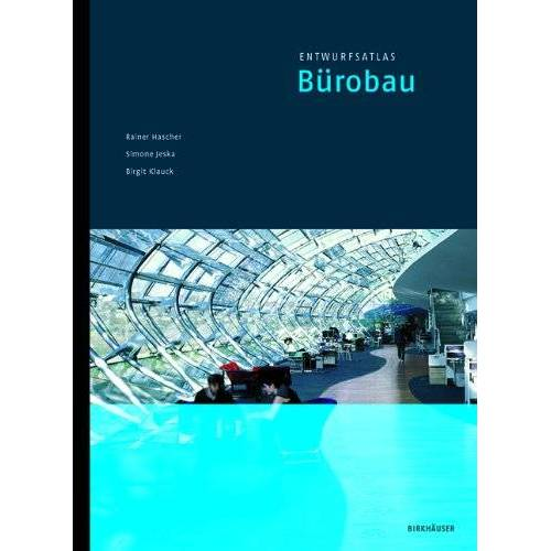 Rainer Hascher - Entwurfsatlas Bürobau (Entwurfsatlanten) - Preis vom 03.04.2020 04:57:06 h