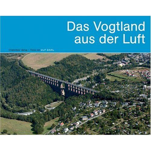 Matthias Zwarg - Das Vogtland aus der Luft - Preis vom 14.05.2021 04:51:20 h