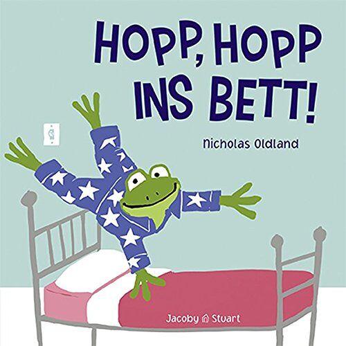 Nicholas Oldland - Hopp, hopp ins Bett! - Preis vom 07.05.2021 04:52:30 h