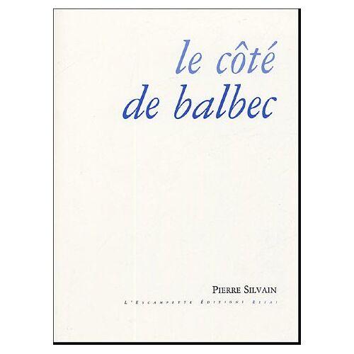 Pierre Silvain - Le côté de Balbec - Preis vom 13.05.2021 04:51:36 h
