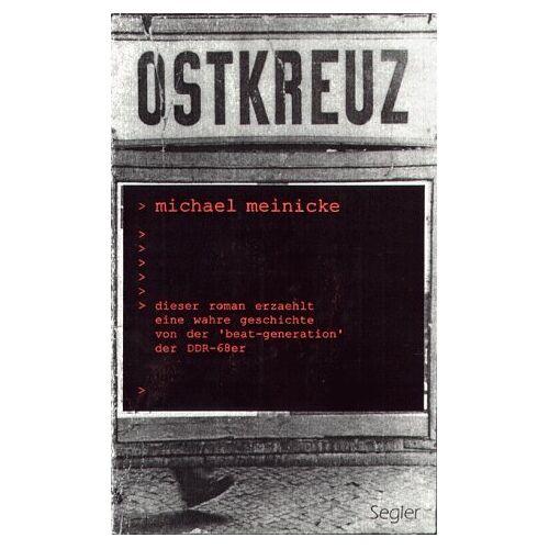 Michael Meinicke - OSTKREUZ - Preis vom 18.04.2021 04:52:10 h