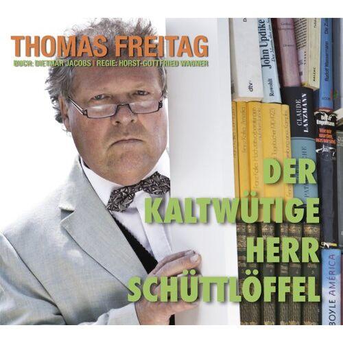 Thomas Freitag - Der kaltwütige Herr Schüttlöffel - Doppel-CD - Preis vom 28.02.2021 06:03:40 h