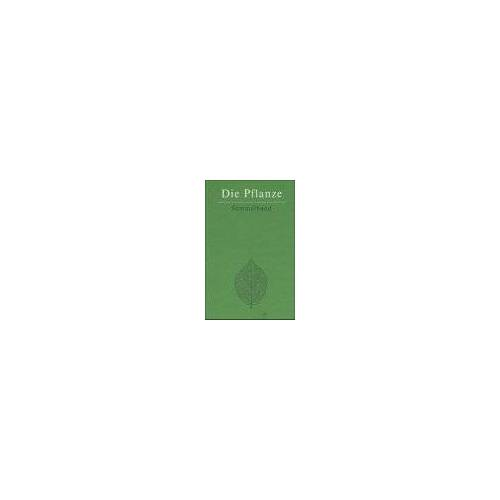 Werner Heiligmann - Die Pflanze - Preis vom 05.09.2020 04:49:05 h