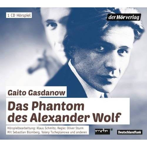 Gaito Gasdanow - Das Phantom des Alexander Wolf - Preis vom 18.04.2021 04:52:10 h