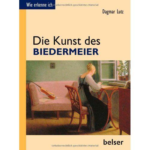 Dagmar Lutz - Die Kunst des Biedermeier - Preis vom 07.03.2021 06:00:26 h