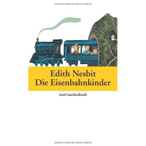 Edith Nesbit - Die Eisenbahnkinder (insel taschenbuch) - Preis vom 14.01.2021 05:56:14 h