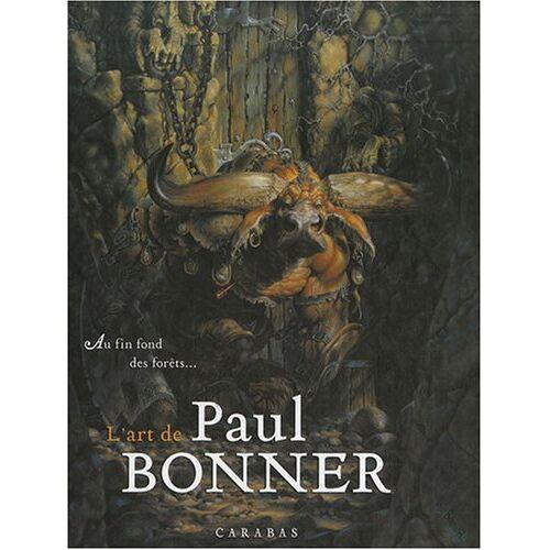 Paul Bonner - L'Art de Paul Bonner - Preis vom 05.09.2020 04:49:05 h