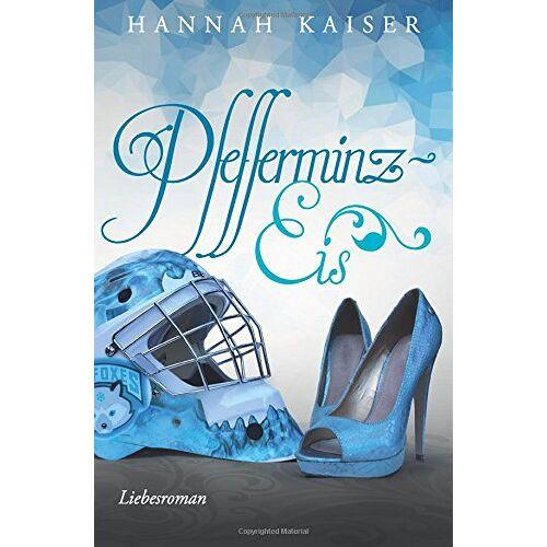 Hannah Kaiser - Pfefferminzeis - Preis vom 19.01.2021 06:03:31 h