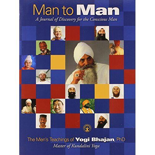 - Man to Man: The Men's Teachings Of Yogi Bhajan, PhD - Preis vom 16.04.2021 04:54:32 h