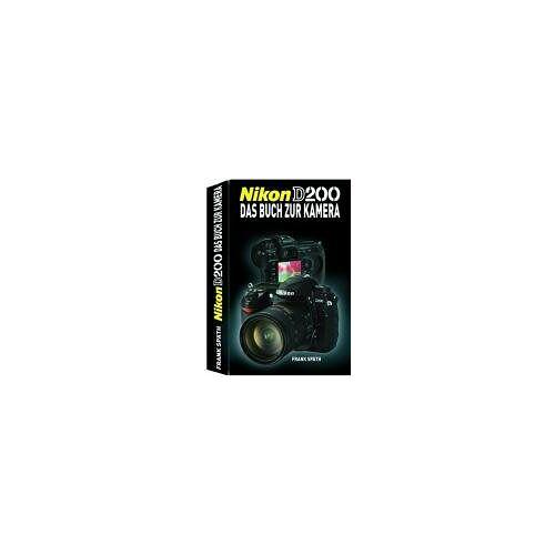 Frank Späth - Nikon D200: Das Buch zur Kamera - Preis vom 20.10.2020 04:55:35 h