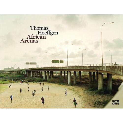 Nadine Barth - Thomas Hoeffgen: African Arenas - Preis vom 21.10.2020 04:49:09 h