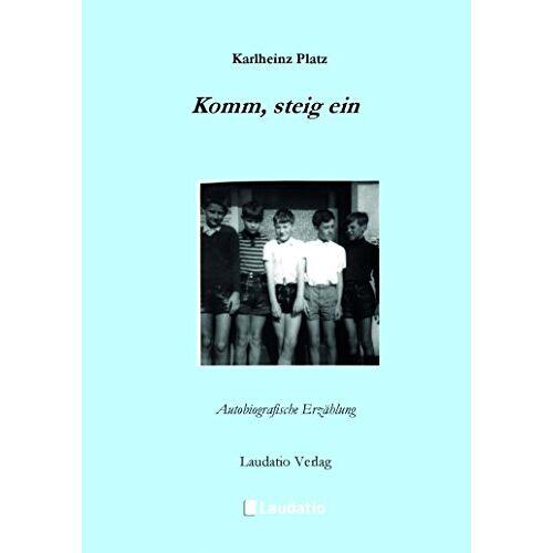 Karlheinz Platz - Komm, steig ein - Preis vom 20.10.2020 04:55:35 h