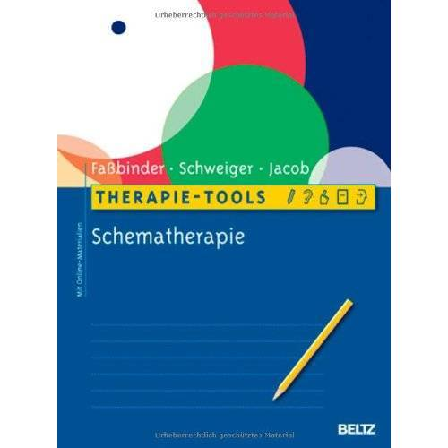 Eva Faßbinder - Therapie-Tools Schematherapie: Mit Online-Materialien - Preis vom 01.11.2020 05:55:11 h