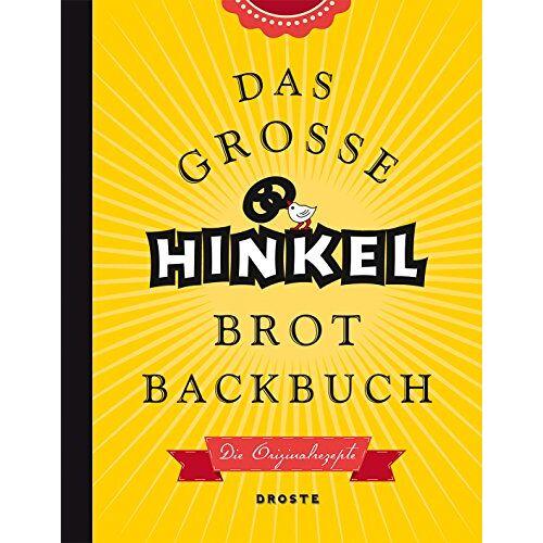 Josef Hinkel - Das große Hinkel Brotbackbuch: Die Originalrezepte - Preis vom 21.10.2020 04:49:09 h