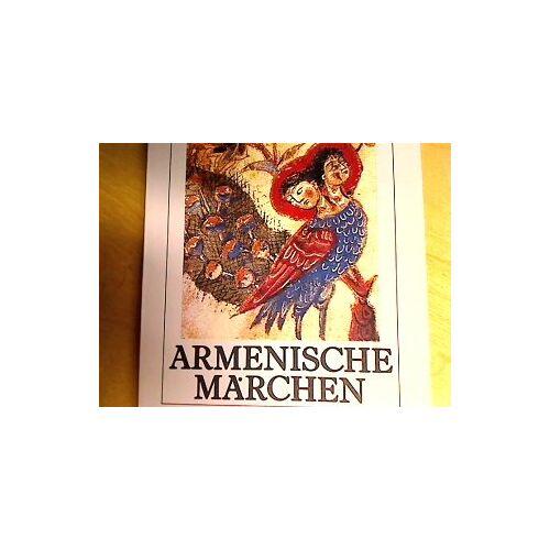 Leon Surmelian - Armenische Märchen - Preis vom 18.04.2021 04:52:10 h