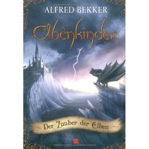 Alfred Bekker - Elbenkinder, Band 03: Der Zauber der Elben - Preis vom 09.04.2021 04:50:04 h