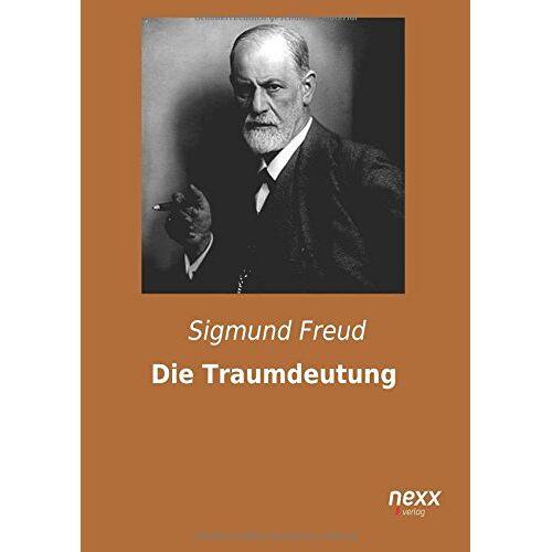 Sigmund Freud - Die Traumdeutung - Preis vom 25.02.2021 06:08:03 h