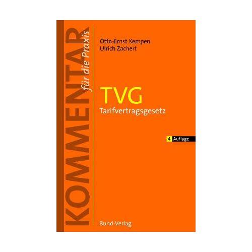 Kempen, Otto Ernst - TVG. Tarifvertragsgesetz - Preis vom 21.10.2020 04:49:09 h