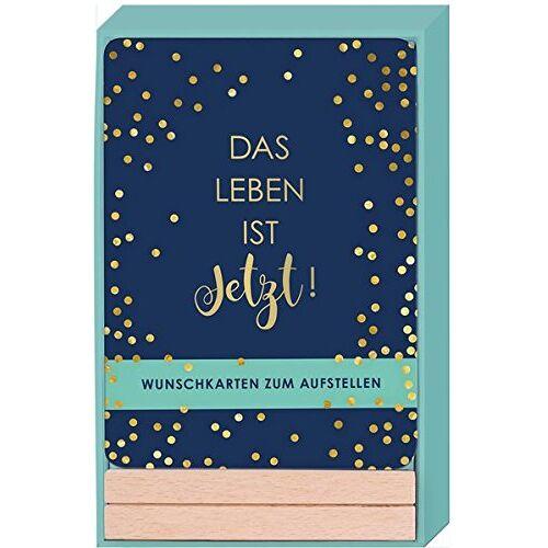 - Das Leben ist JETZT: Wunschkarten zum Aufstellen - Preis vom 18.02.2020 05:58:08 h
