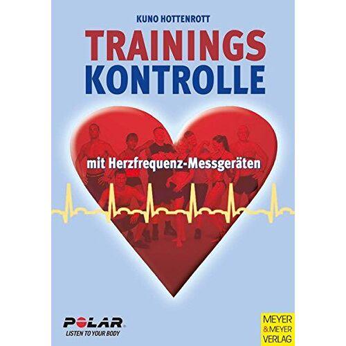 Kuno Hottenrott - Trainingskontrolle mit Herzfrequenz-Messgeräten - Preis vom 10.04.2021 04:53:14 h