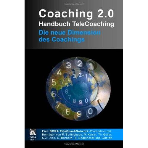 Ralf Borlinghaus - Coaching 2.0 - Handbuch TeleCoaching - Preis vom 25.02.2021 06:08:03 h