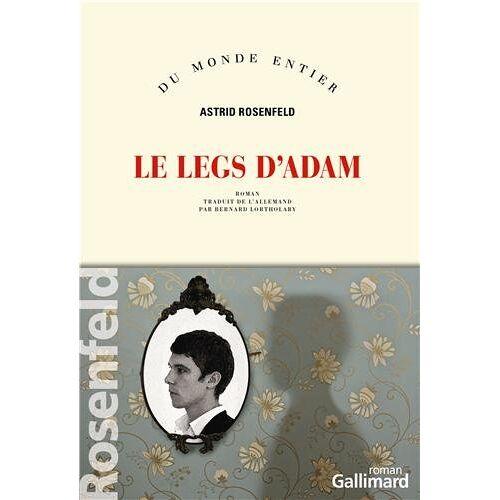 Astrid Rosenfeld - Le legs d'Adam - Preis vom 18.10.2020 04:52:00 h