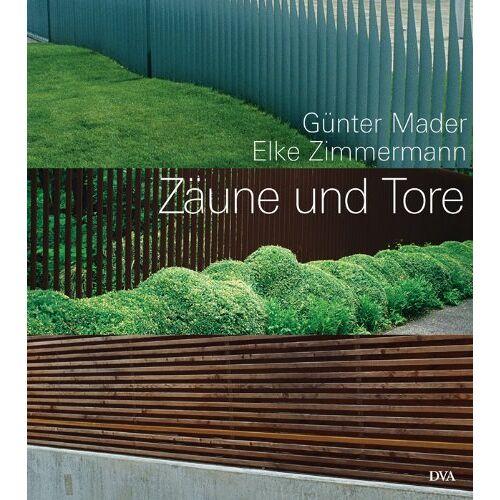Günter Mader - Zäune und Tore: Aus Holz und Metall - Preis vom 21.10.2020 04:49:09 h