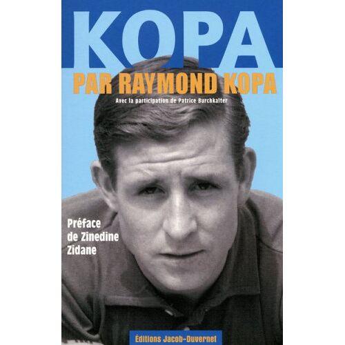 Raymond Kopa - Kopa par Raymond Kopa - Preis vom 04.09.2020 04:54:27 h