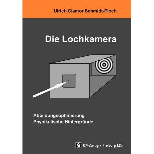 Schmidt-Ploch, Ulrich Clamor - Die Lochkamera - Preis vom 08.05.2021 04:52:27 h